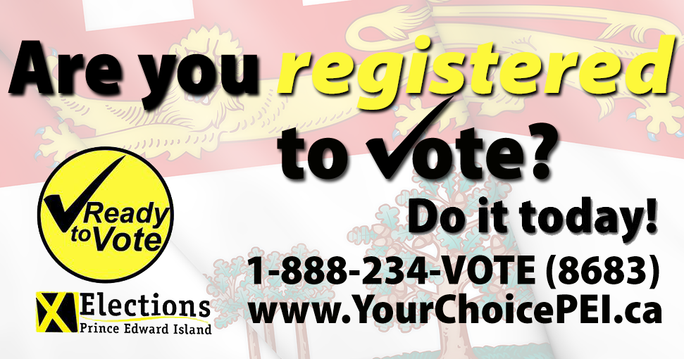 Are you registered to vote with Elections PEI?