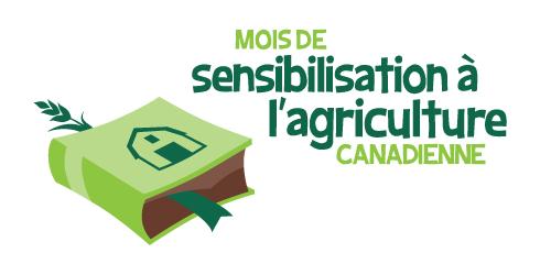 Mois de sensibilisation à l''agriculture canadienne