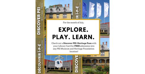 Discover PEI Heritage Passes