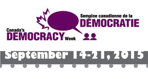 A graphic advertising Canada''''s Democracy Week, September 14-21, 2015